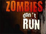 Зомбі не бігають
